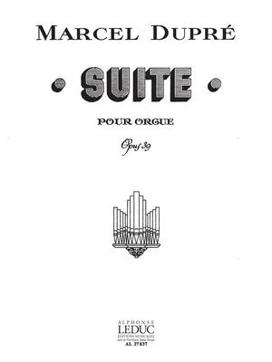 Suite Op.39 / Marcel Dupré / Leduc