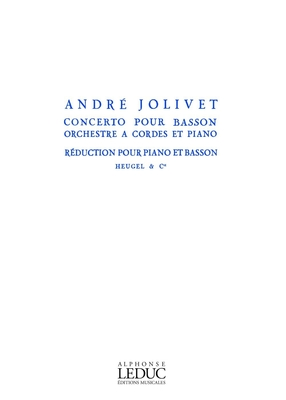 Concerto For Bassoon, String Orchestra And Piano / André Jolivet / Heugel