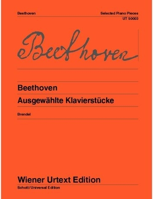 Wiener Urtext Edition / Beethoven Ludwig van: Selected Piano Pieces for piano Edited from the autographs and Original Edition and with fingering by Alfred Brendel / Ludwig van Beethoven / Wiener Urtext