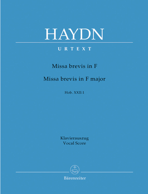 Bärenreiter Urtext / Missa Brevis In F Major Hob.XXII F major / Franz Joseph Haydn / James Dack / Bärenreiter