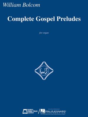 E.B. Marks / Complete Gospel Preludes / William Bolcom / Edward B. Marks Music Company