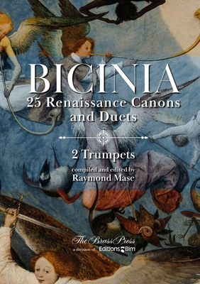 BICINIA 25 RENAISSANCE CANONS AND DUETS for 2 Trumpets / Raymond Mase / BIM