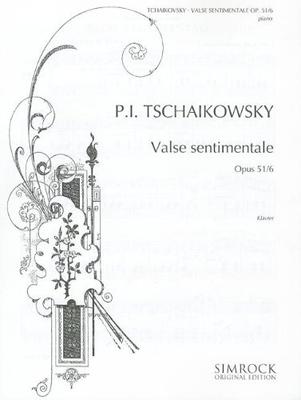 Valse sentimentale op. 51/6 / Pyotr Ilyich Tchaikovsky / Simrock