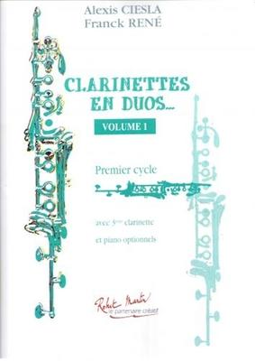 Clarinettes En Duos Vol.1 / Alexis Ciesla / Franck Rene / Robert Martin