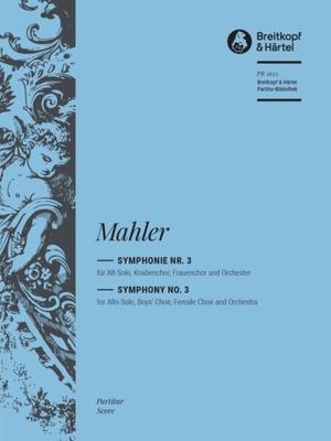 Symphony No. 3 Final Version 1906 / Gustav Mahler / Breitkopf