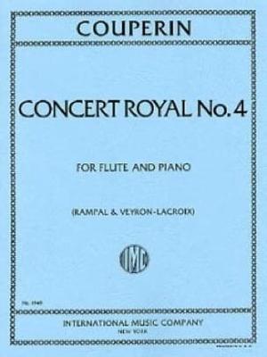 Concert Royal N. 4 (Rampal/Veyron/Lacroix) / François Couperin / International Music Co.
