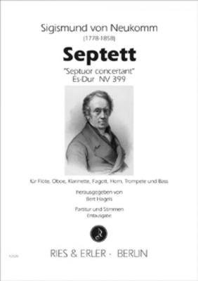 SEPTETT – SEPTOUR CONCERTANT ES-DUR NV 399 / Sigismund Von Neukomm / Bert Hagels / Ries und Erler