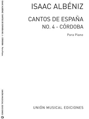 Albeniz Cordoba No.4 De Cantos De Espana Op.232 / Isaac Albéniz / Union Musical Ediciones S.L.