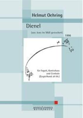 Dienel aus kurz im Mull gestochert / Helmut Oehring / Bote & Bock