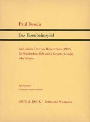 Das Eisenbahnspiel / Paul Dessau / Bote & Bock