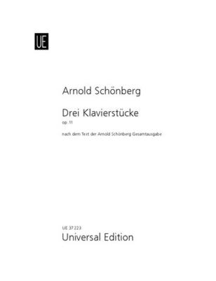 3 Piano Pieces op. 11 / Arnold Schönberg / Universal Edition