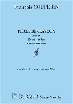 Pieces De Clavecin Pour Piano Livre IV 22e et 23e Ordres Edition Realisee Par Louis Diemer / François Couperin / Durand