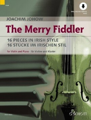 THE MERRY FIDDLER 16 Pieces in Irish Style / Joachim Johow / Schott