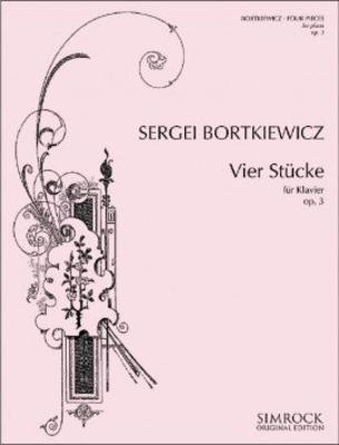 Quatre Morceaux op. 3 / Four Pieces op. 3 / Sergej Bortkiewicz / Simrock