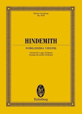 Eulenburg Miniature Scores / Nobilissima Visione Fassung Für Groes Orchester / Paul Hindemith / Eulenburg