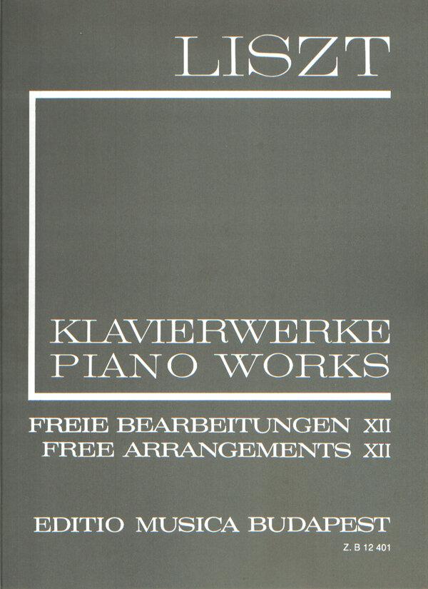 EMB New Listz Edition / Freie Bearbeitungen 12 / Liszt / EMB Editions Musica Budapest : photo 1