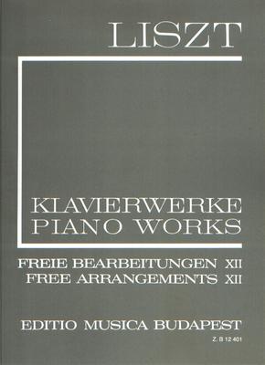 EMB New Listz Edition / Freie Bearbeitungen 12 / Liszt / EMB Editions Musica Budapest