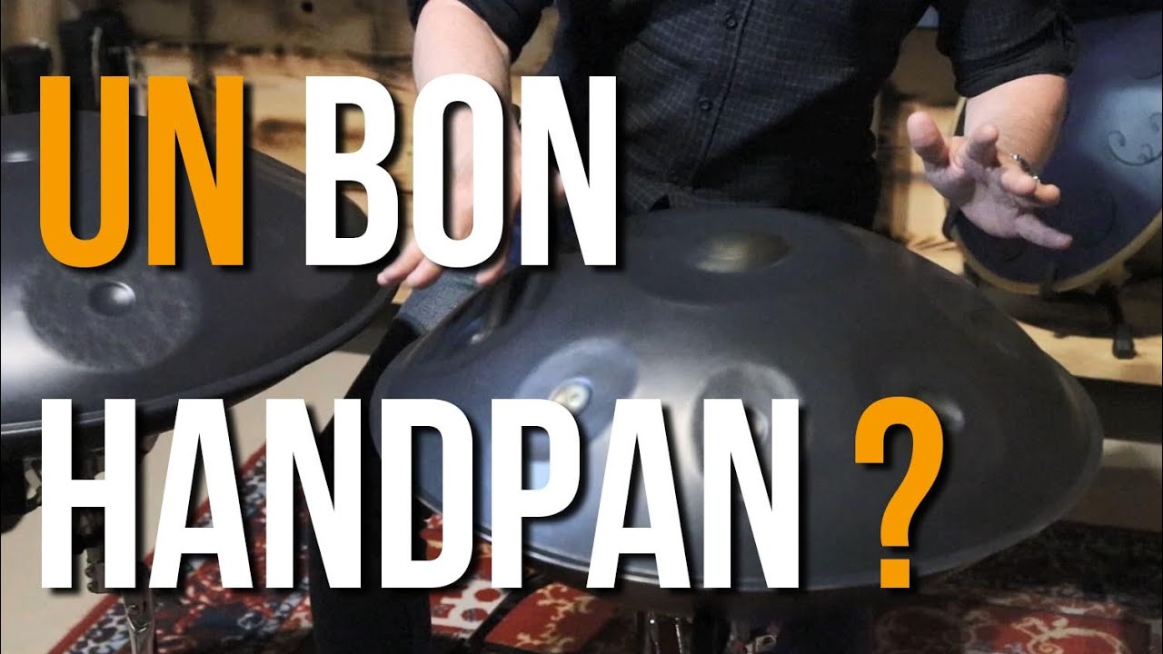 [VIDEO] Reconnaître un bon Handpan (comparaison)